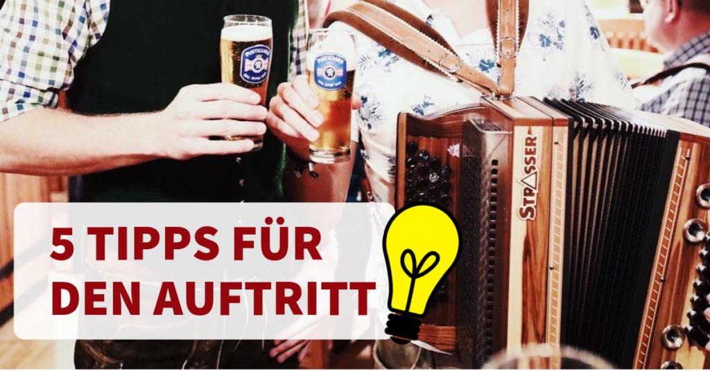 Steirische Harmonika Tipps für Auftritt